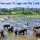 How To Plan a Budget Trip to Sri Lanka?